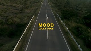 LUCKY TAPES - MOOD