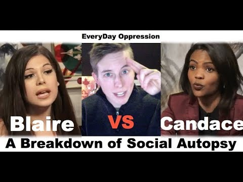 Blaire VS Candace: A Breakdown of Social Autopsy - PART ONE