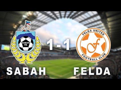 Sabah FA 1-1 Felda United | PART 1