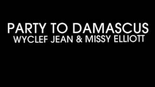 Wyclef Jean - Party to Damascus (Instrumental)