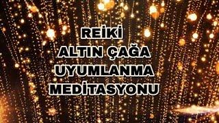 REİKİ ALTIN ÇAĞA UYUMLANMA MEDİTASYON FORMATI #reik#meditasyon#altın#çağ 19. Januar 2021