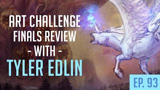 Art Challenge Reviewing with TYLER EDLIN | Ep. 93