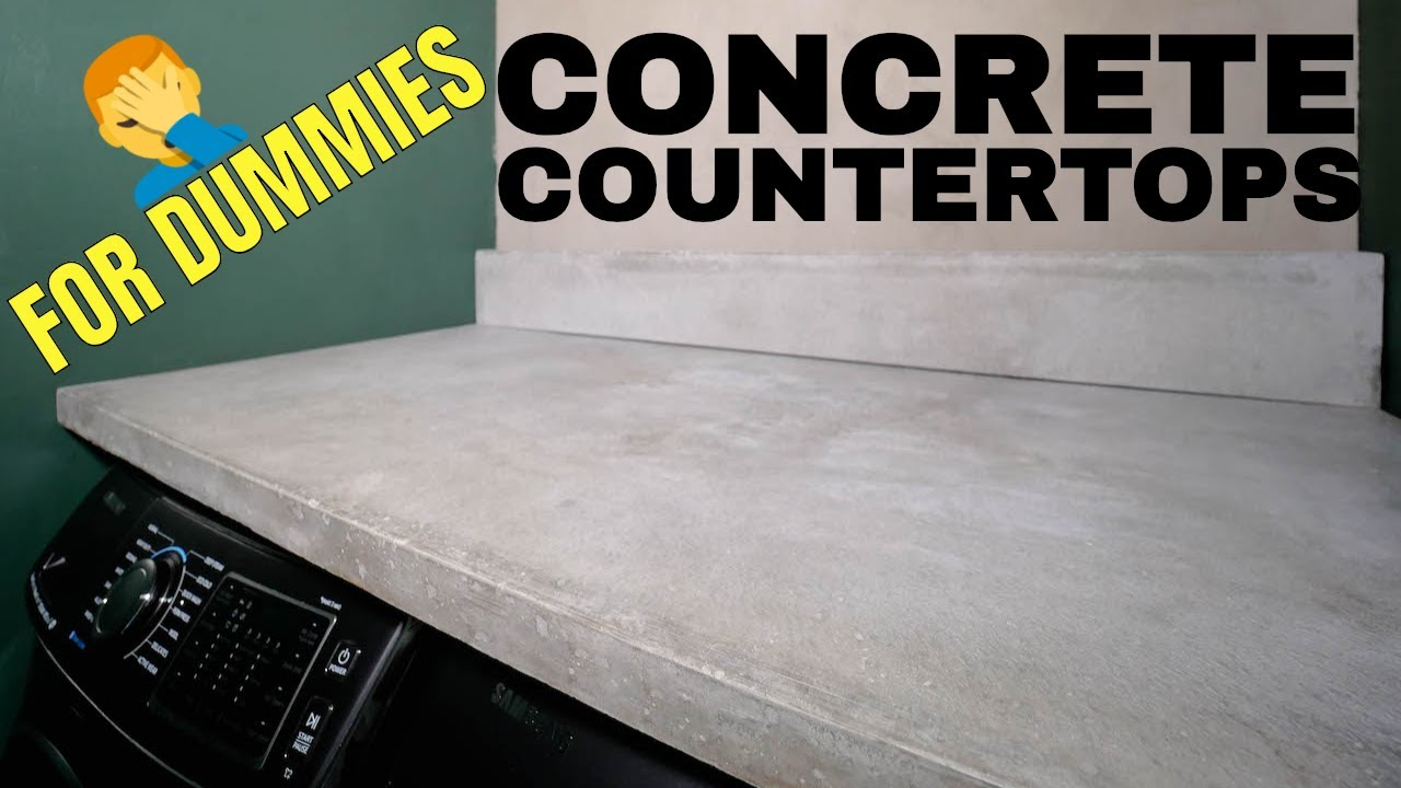 Diy Concrete Countertops For Dummies Youtube