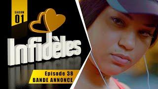 INFIDELES - Saison 1 - Episode 38 : la bande annonce