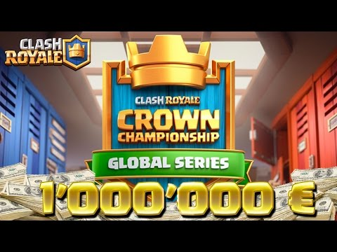 Clash Royale CHAMPIONNAT 1'000'000 € Crown ChampionShip Europe Phase 2