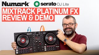Numark Mixtrack Platinum FX Review & Demo - New Serato DJ Lite Controller!