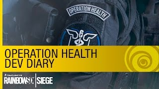Rainbow Six Siege: Operation Health - Dev Diary #3