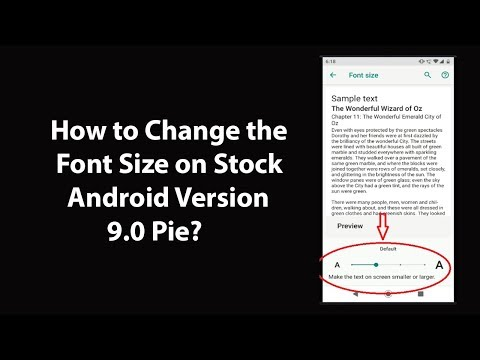 How To Change The Font Size On Stock Android Version 9.0 Pie?
