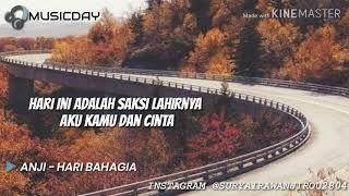 Anji Feat. Astrid - Hari Bahagia || Official Lyrics MUSICDAY