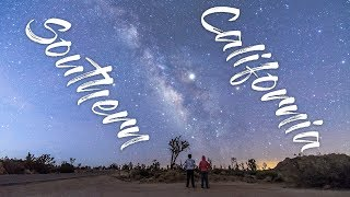 Southern California, desert, cities, stars and milkyway (My first travel video!)
