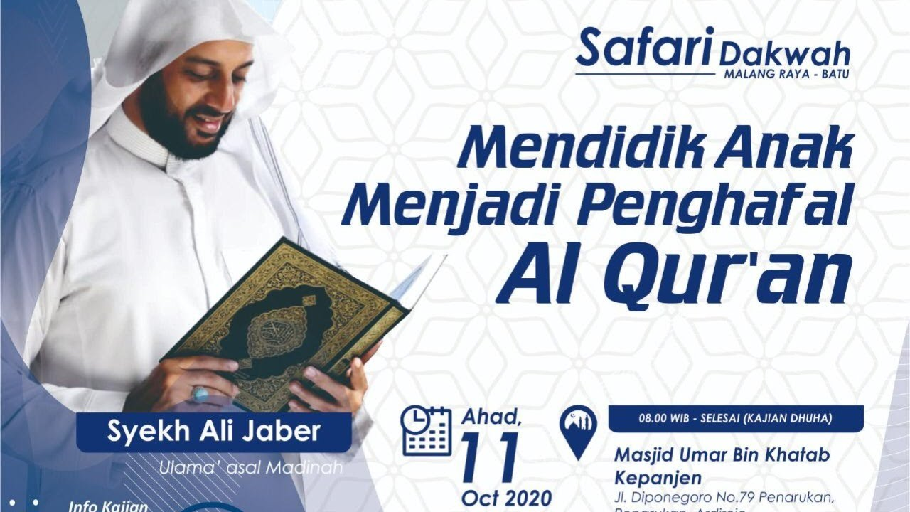 Mendidik Anak Menjadi Penghafal Al Qur An Syeikh Ali Jaber Youtube