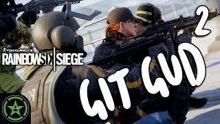 Let's Play - Rainbow Six Siege: Git Gud 2 - Gitting Gud-er thumbnail