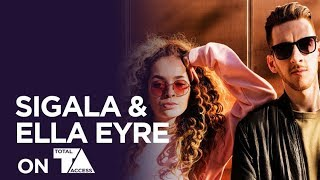 SIGALA & ELLA EYRE ON TOTAL ACCESS // FULL INTERVIEW
