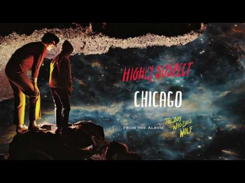 Highly Suspect - Chicago [Audio Only]