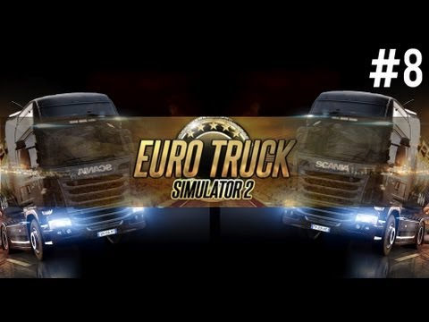 Euro Truck Simulator 2 - Part 8 STILL SPEEDING!