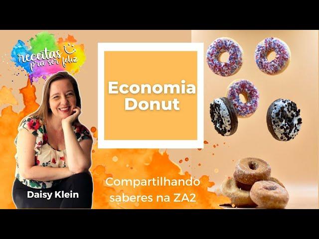 😊 Economia Donut no Encontro da ZA2