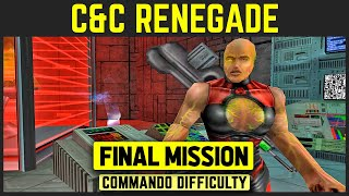 Command & Conquer: Renegade - Final Mission 12 - Stomping On Holy Ground [Commando Difficulty] 1080p
