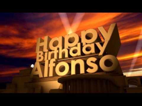 Happy Birthday Alfonso