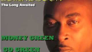 NAME IN YOUR MOUTH / MONEY GREEN FEATURING KAM AND JAY O FELONY.