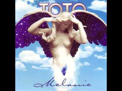 Toto - Melanie