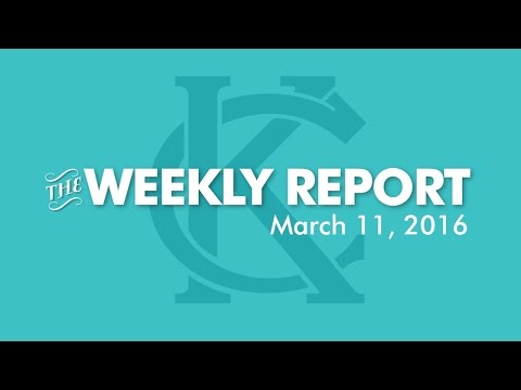 The Weekly Report - March 11, 2016 - City of Kansas City, Missouri