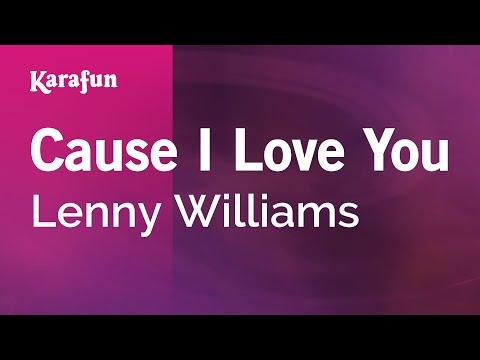Karaoke Cause I Love You - Lenny Williams *