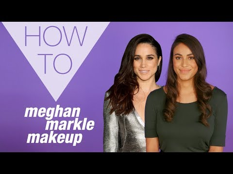 HOW TO | Meghan Markle Makeup Look