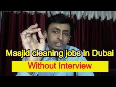 Masjid cleaning jobs in Dubai without Interview All passport