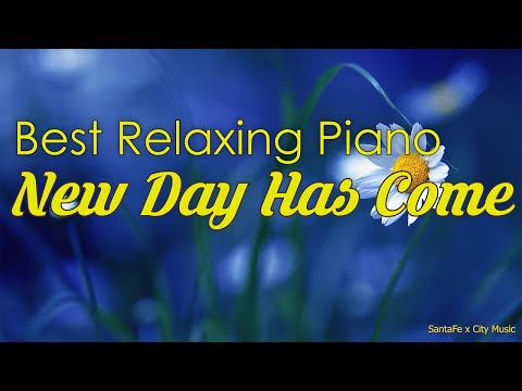 A New Day Has Come  Best relaxing piano, Beautiful Piano Music | City Music