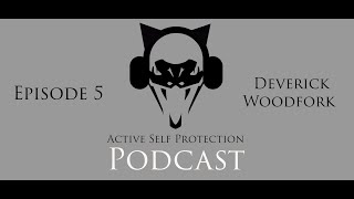 ASP Podcast: Deverick Woodfork, Hero Who Saved His Family