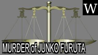 MURDER of JUNKO FURUTA - WikiVidi Documentary