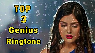 Top 3 Genius Ringtone & Bgm's || Genius All Lovely Ringtone | Dil Mera Na Sune Genius Flute Ringtone