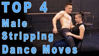 😝Top 4 Male Stripping Dance Moves