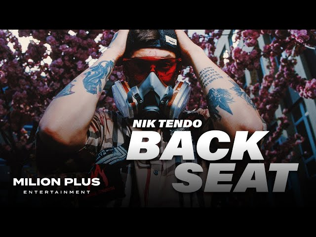 Nik Tendo - Back Seat (Official Video)