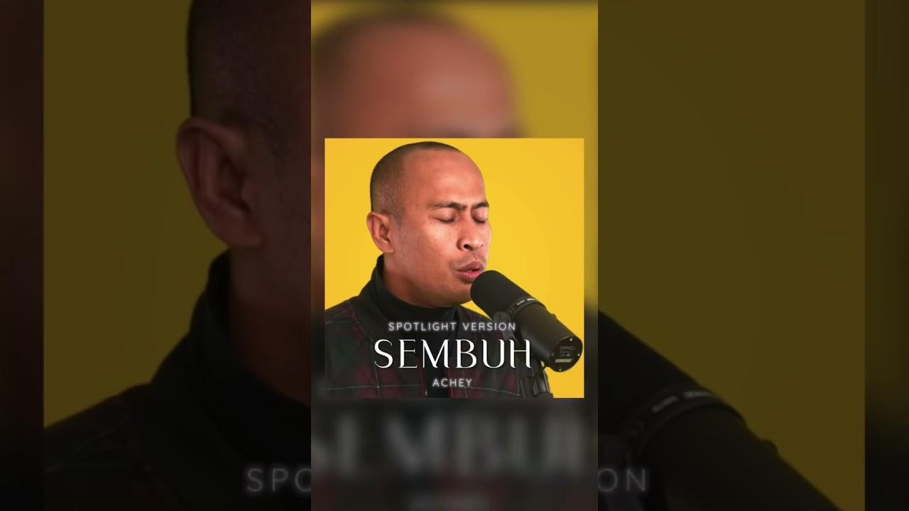 🔴 Achey - Sembuh (Official Spotlight Video) Shorts