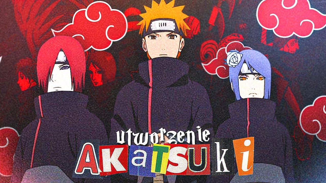 Utworzenie Akatsuki
