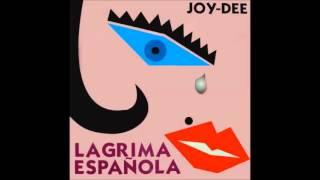 JOY DEE Lágrima Española