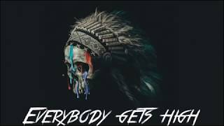 Missio - Everybody Gets High Lyrics