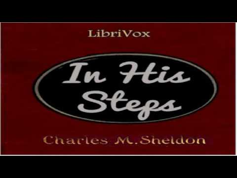 In His Steps (version 2 Dramatic Reading) | Charles Monroe Sheldon | Christian Fiction | 4/5