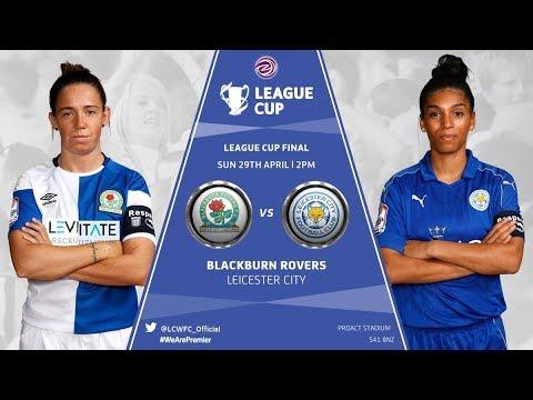Blackburn Roves LFC vs Leicester City WFC