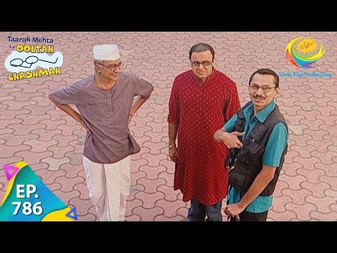 Taarak Mehta Ka Ooltah Chashmah - Episode 786 - Full Episode