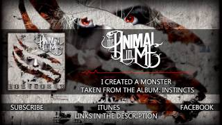 "The Animal In Me - ""I Created A Monster"" (Album Stream)"