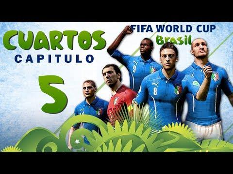 Copa MUNDIAL Brasil 2014 | CUARTOS DE FINAL | CAPITULO 5