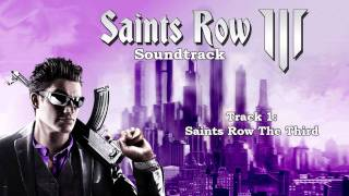 Saints Row: The Third [Soundtrack] - Track  01 - Saints Row The Third