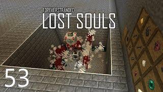 Forever Stranded Lost Souls - TRANSFER & SPEED [E53] (Modded Minecraft)