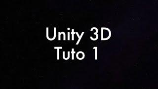 Unity3d Tuto1