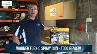 Tool Review - Wagner Flexio 585 Spray Gun
