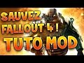 SAUVEZ FALLOUT 4 - TUTO MOD avec Fanta - Modding FR PC