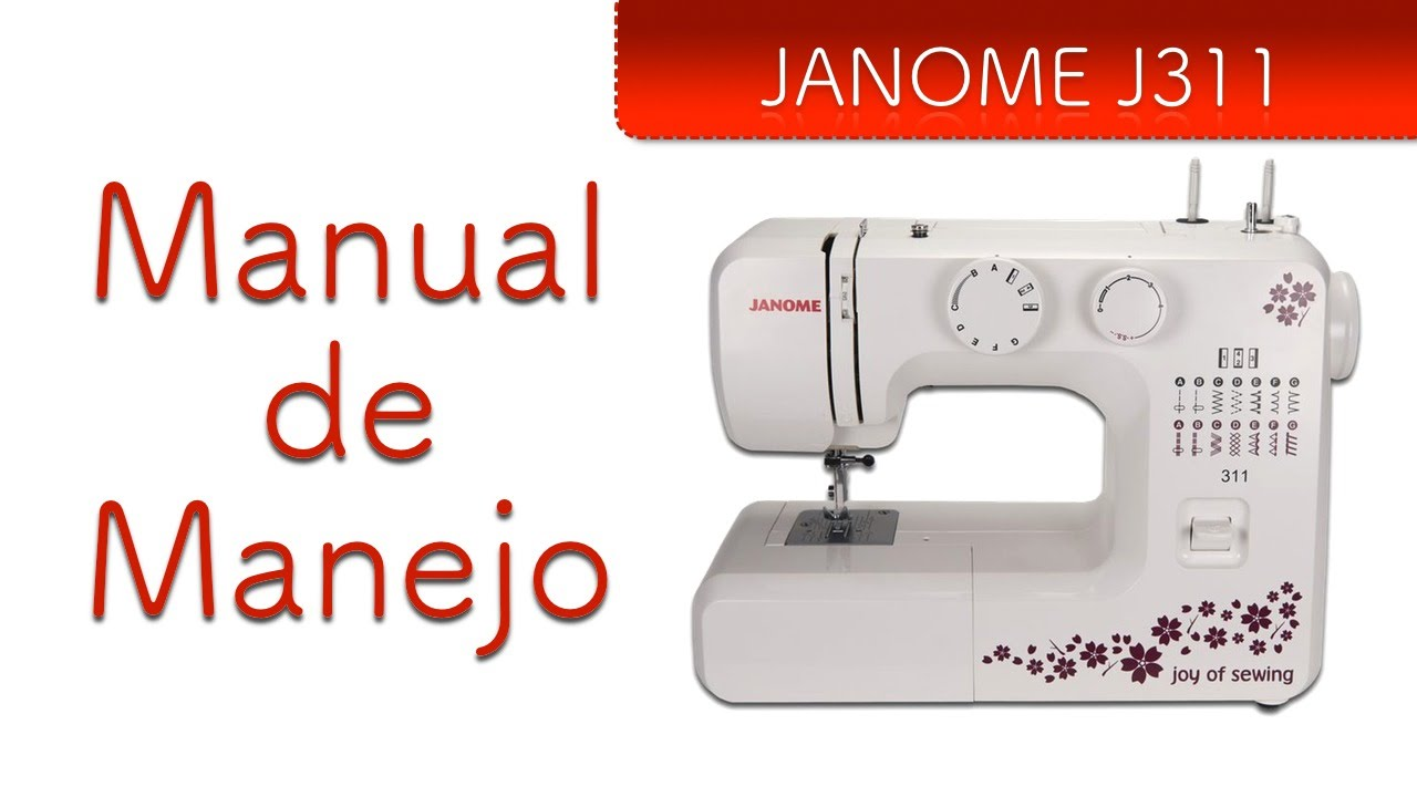 Janome J311 Manual de Manejo - YouTube