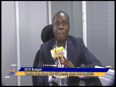 2019 budget: Varsity Don Says $60 oil bench mark not realistic